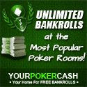 Register at YourPokerCash for many free poker bankroll